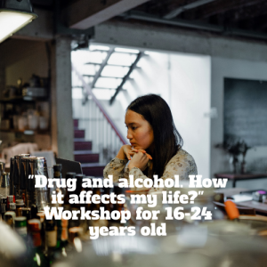 Drug and alcohol. How it affects my life. Webinar